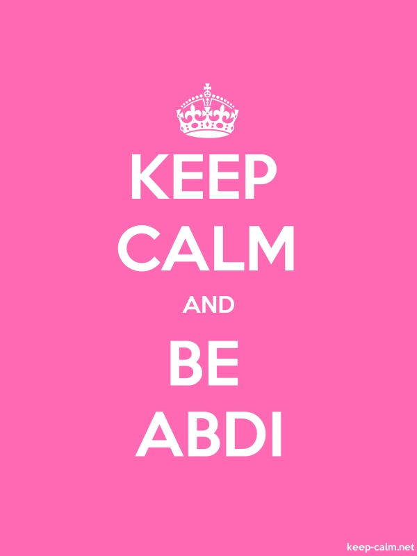 KEEP CALM AND BE ABDI - white/pink - Default (600x800)