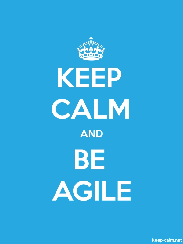 KEEP CALM AND BE AGILE - white/blue - Default (600x800)