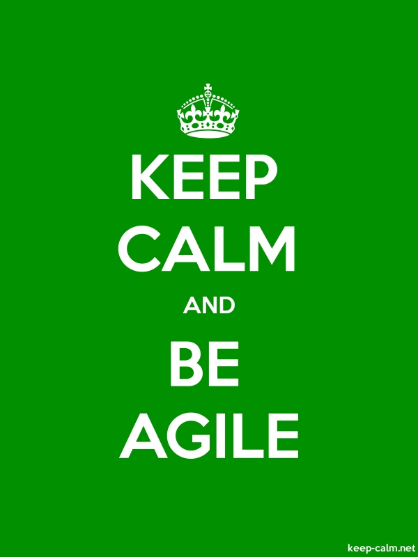 KEEP CALM AND BE AGILE - white/green - Default (600x800)