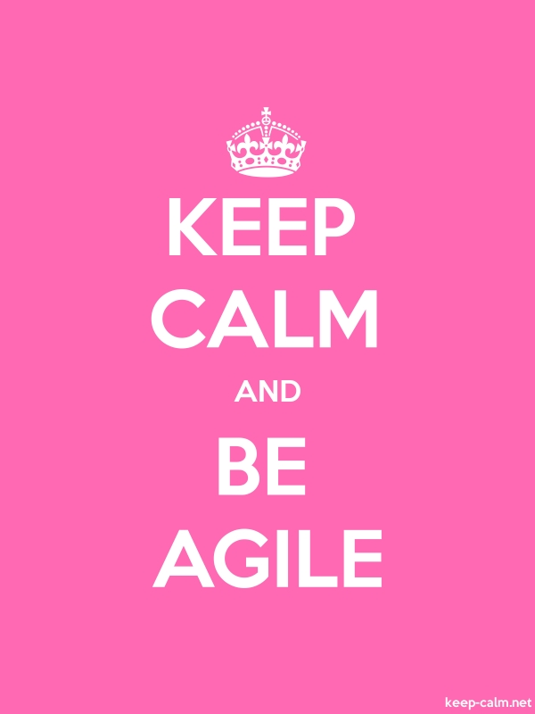 KEEP CALM AND BE AGILE - white/pink - Default (600x800)