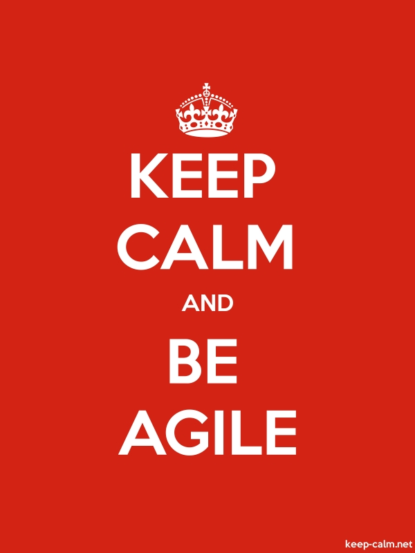 KEEP CALM AND BE AGILE - white/red - Default (600x800)