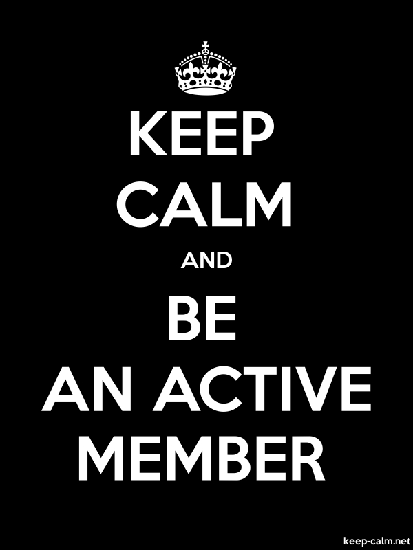 KEEP CALM AND BE AN ACTIVE MEMBER - white/black - Default (600x800)