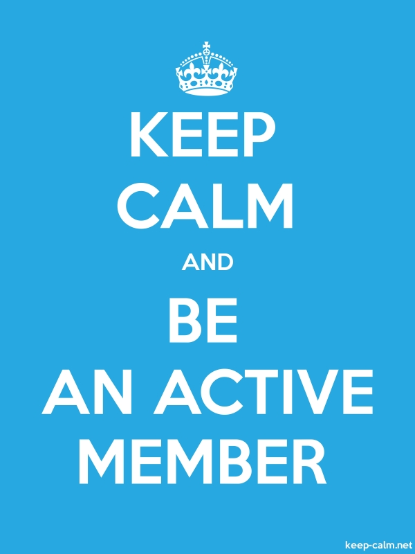 KEEP CALM AND BE AN ACTIVE MEMBER - white/blue - Default (600x800)