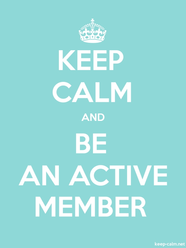 KEEP CALM AND BE AN ACTIVE MEMBER - white/lightblue - Default (600x800)