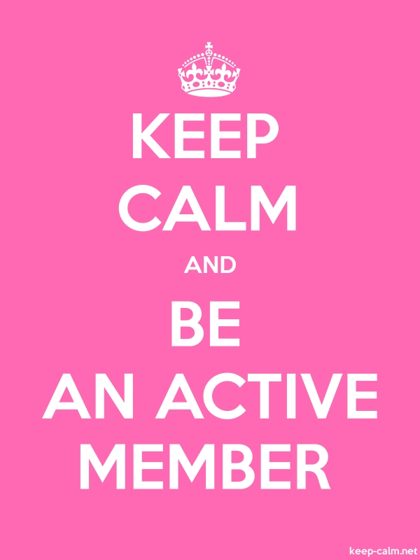 KEEP CALM AND BE AN ACTIVE MEMBER - white/pink - Default (600x800)
