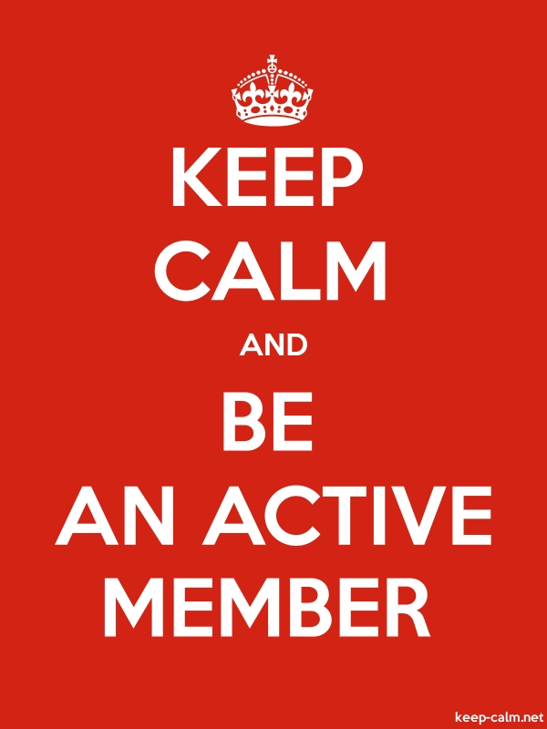 KEEP CALM AND BE AN ACTIVE MEMBER - white/red - Default (600x800)