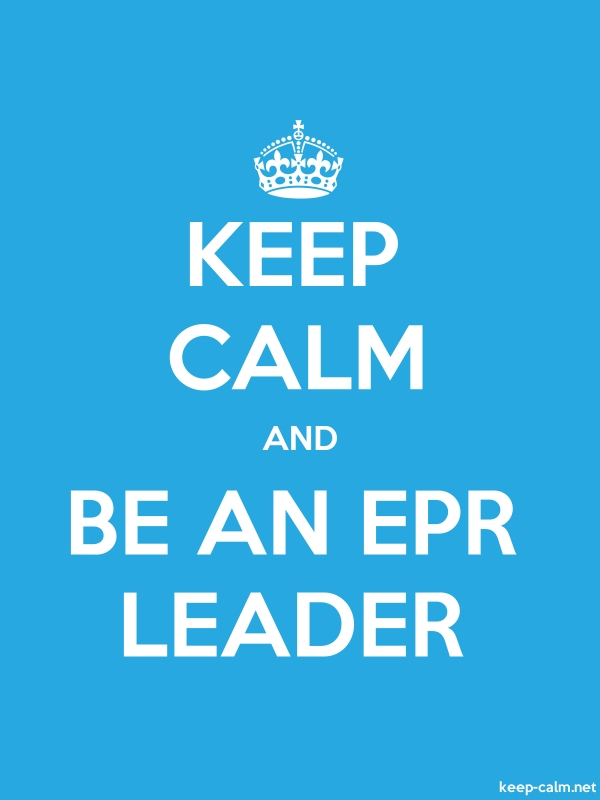 KEEP CALM AND BE AN EPR LEADER - white/blue - Default (600x800)