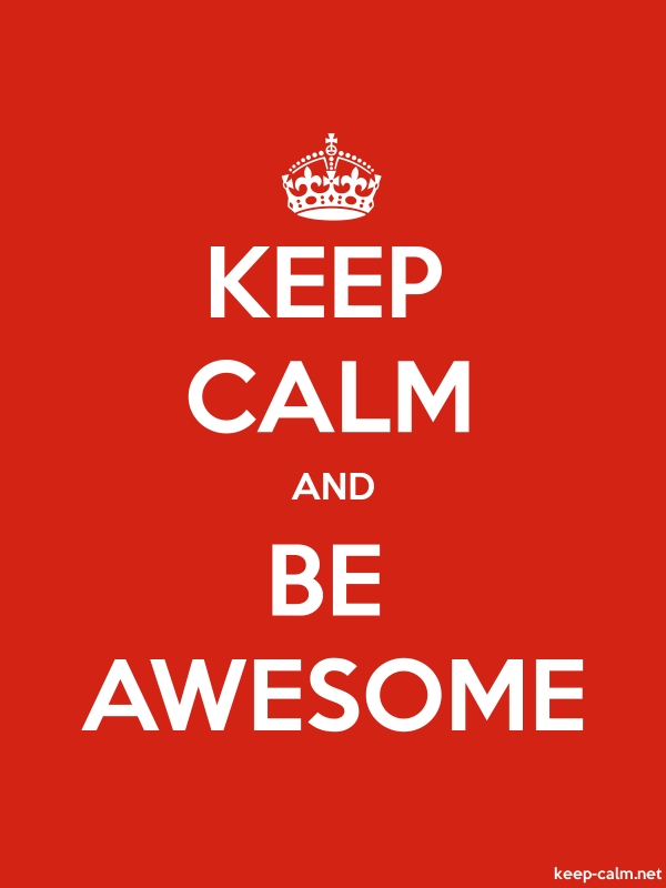 KEEP CALM AND BE AWESOME - white/red - Default (600x800)
