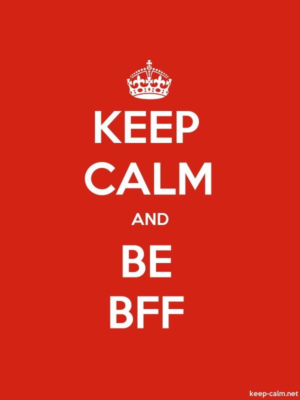 KEEP CALM AND BE BFF - white/red - Default (600x800)