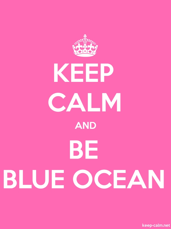 KEEP CALM AND BE BLUE OCEAN - white/pink - Default (600x800)