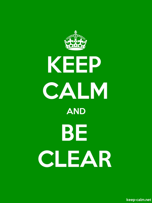 KEEP CALM AND BE CLEAR - white/green - Default (600x800)