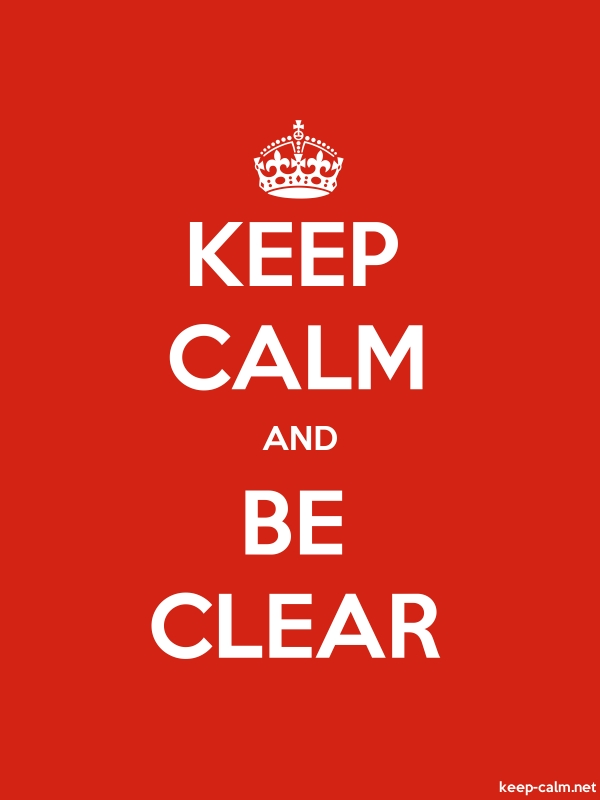 KEEP CALM AND BE CLEAR - white/red - Default (600x800)