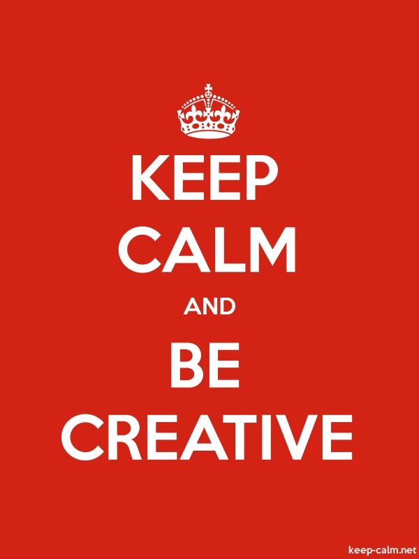 KEEP CALM AND BE CREATIVE - white/red - Default (600x800)