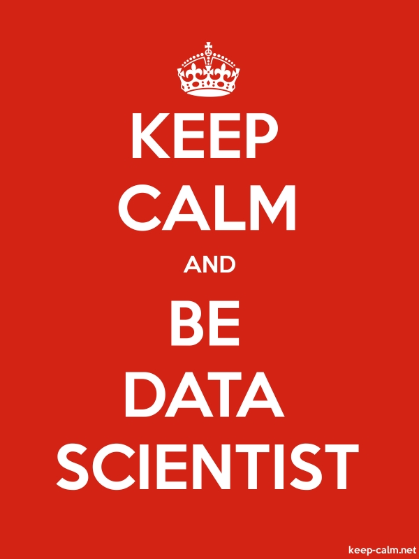 KEEP CALM AND BE DATA SCIENTIST - white/red - Default (600x800)