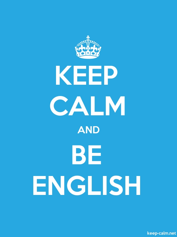 KEEP CALM AND BE ENGLISH - white/blue - Default (600x800)
