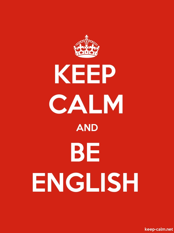 KEEP CALM AND BE ENGLISH - white/red - Default (600x800)