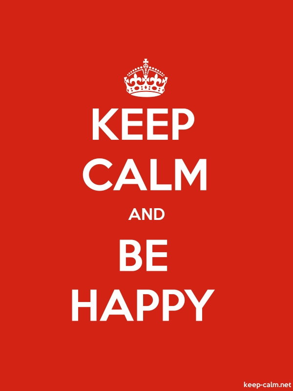 KEEP CALM AND BE HAPPY - white/red - Default (600x800)