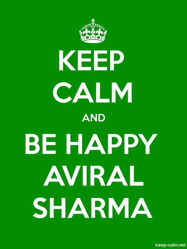 KEEP CALM AND BE HAPPY AVIRAL SHARMA - white/green - Default (600x800)