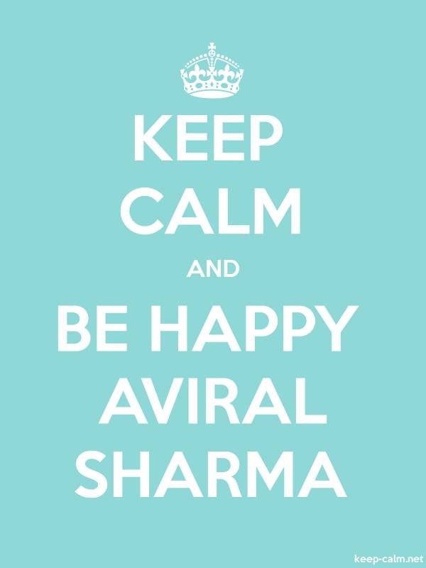 KEEP CALM AND BE HAPPY AVIRAL SHARMA - white/lightblue - Default (600x800)