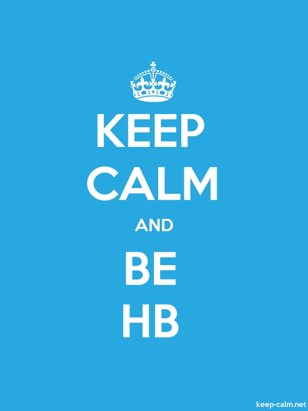 KEEP CALM AND BE HB - white/blue - Default (600x800)