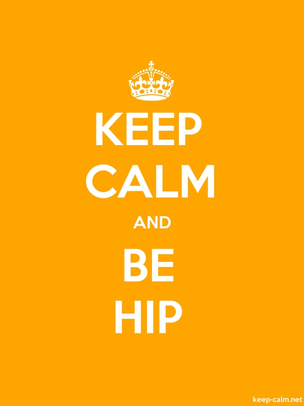 KEEP CALM AND BE HIP - white/orange - Default (600x800)