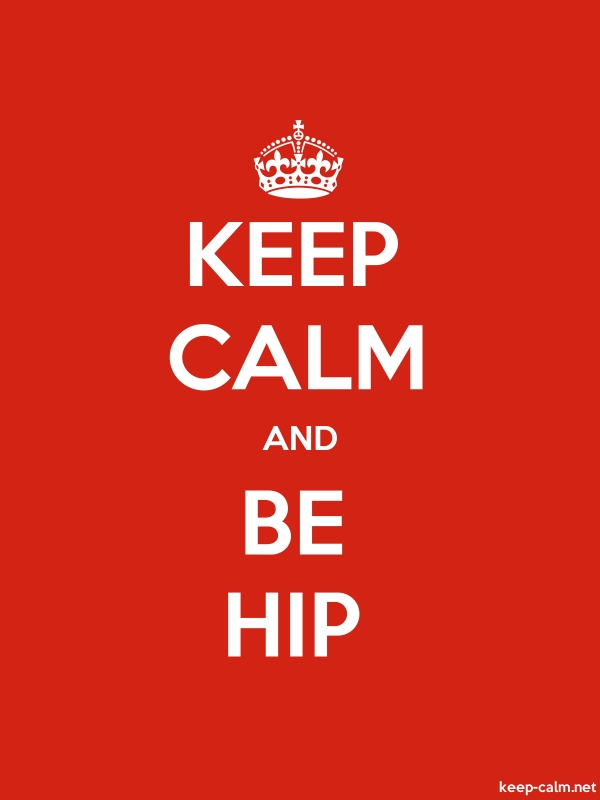 KEEP CALM AND BE HIP - white/red - Default (600x800)