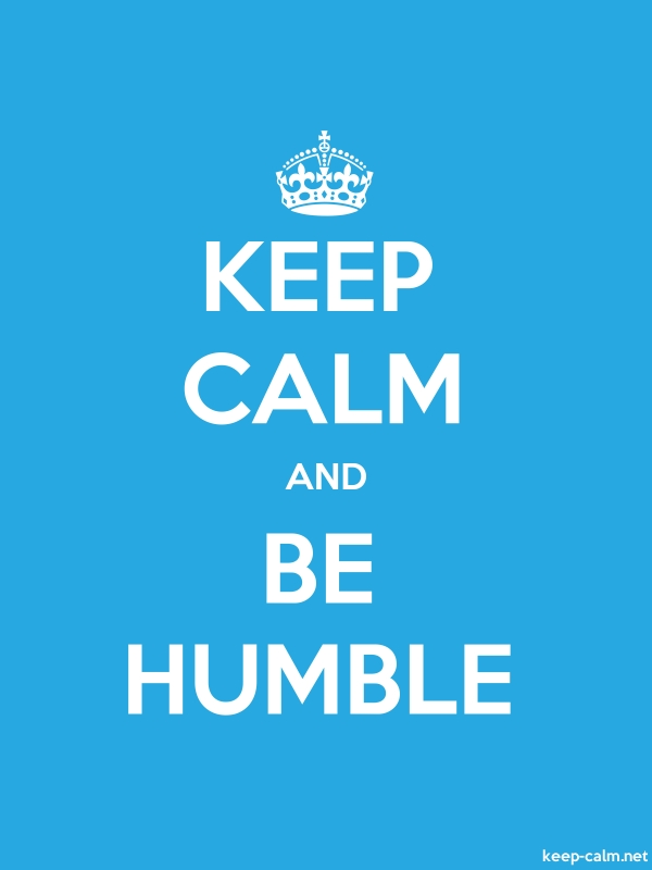KEEP CALM AND BE HUMBLE - white/blue - Default (600x800)