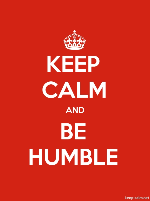 KEEP CALM AND BE HUMBLE - white/red - Default (600x800)