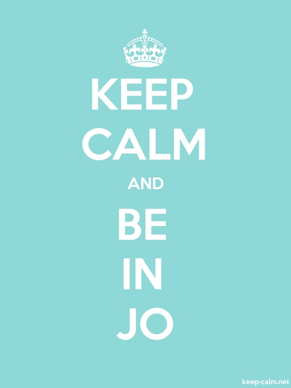 KEEP CALM AND BE IN JO - white/lightblue - Default (600x800)