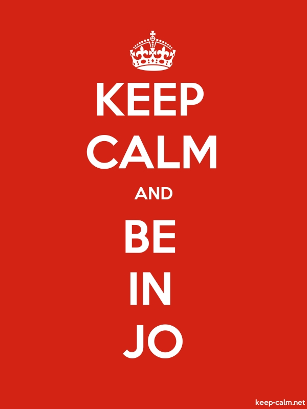 KEEP CALM AND BE IN JO - white/red - Default (600x800)