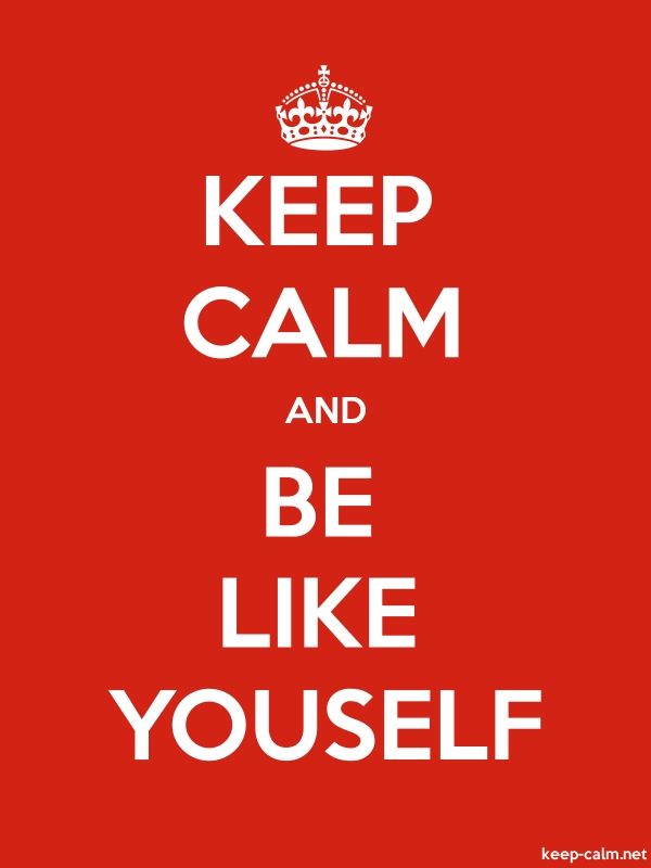 KEEP CALM AND BE LIKE YOUSELF - white/red - Default (600x800)