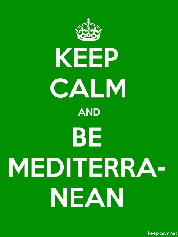 KEEP CALM AND BE MEDITERRA- NEAN - white/green - Default (600x800)