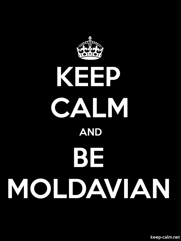 KEEP CALM AND BE MOLDAVIAN - white/black - Default (600x800)