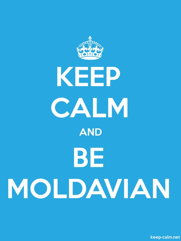 KEEP CALM AND BE MOLDAVIAN - white/blue - Default (600x800)