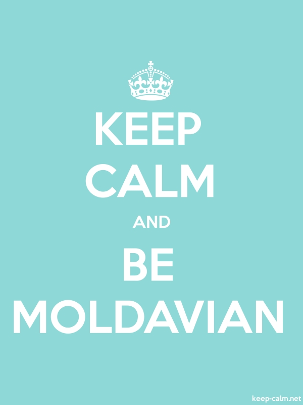 KEEP CALM AND BE MOLDAVIAN - white/lightblue - Default (600x800)