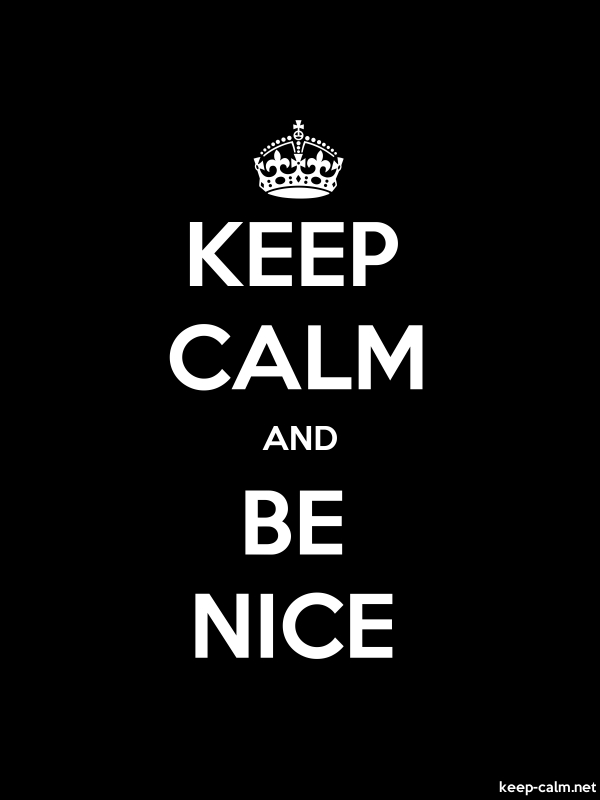 KEEP CALM AND BE NICE - white/black - Default (600x800)