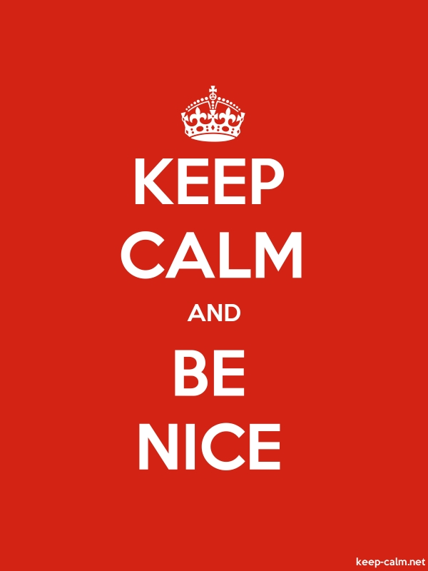 KEEP CALM AND BE NICE - white/red - Default (600x800)