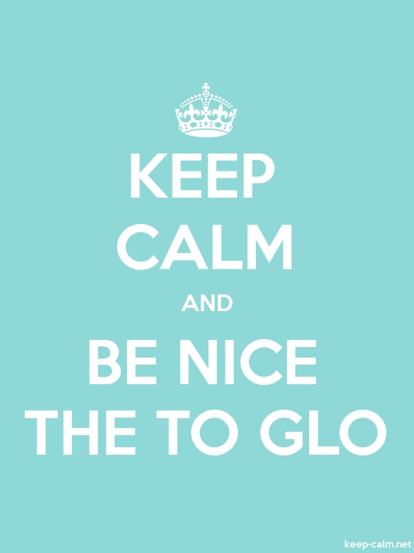 KEEP CALM AND BE NICE THE TO GLO - white/lightblue - Default (600x800)