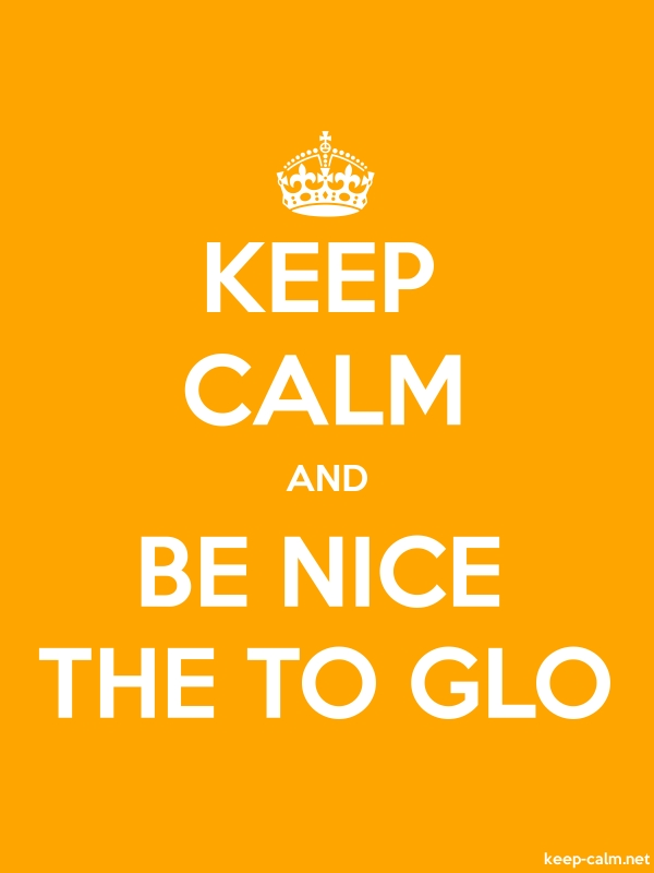 KEEP CALM AND BE NICE THE TO GLO - white/orange - Default (600x800)