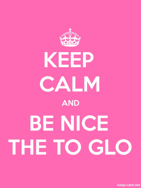 KEEP CALM AND BE NICE THE TO GLO - white/pink - Default (600x800)