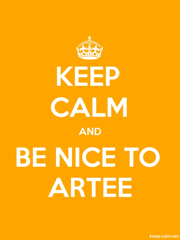 KEEP CALM AND BE NICE TO ARTEE - white/orange - Default (600x800)