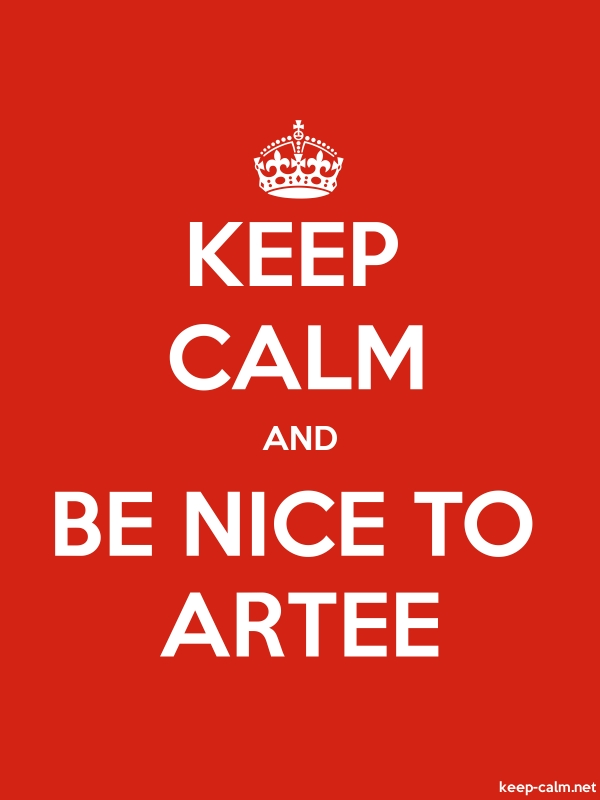 KEEP CALM AND BE NICE TO ARTEE - white/red - Default (600x800)