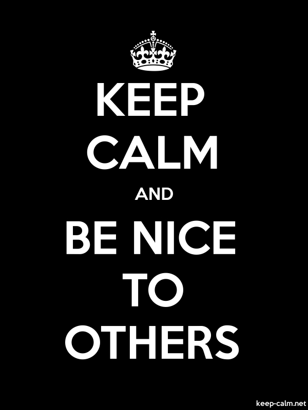 KEEP CALM AND BE NICE TO OTHERS - white/black - Default (600x800)