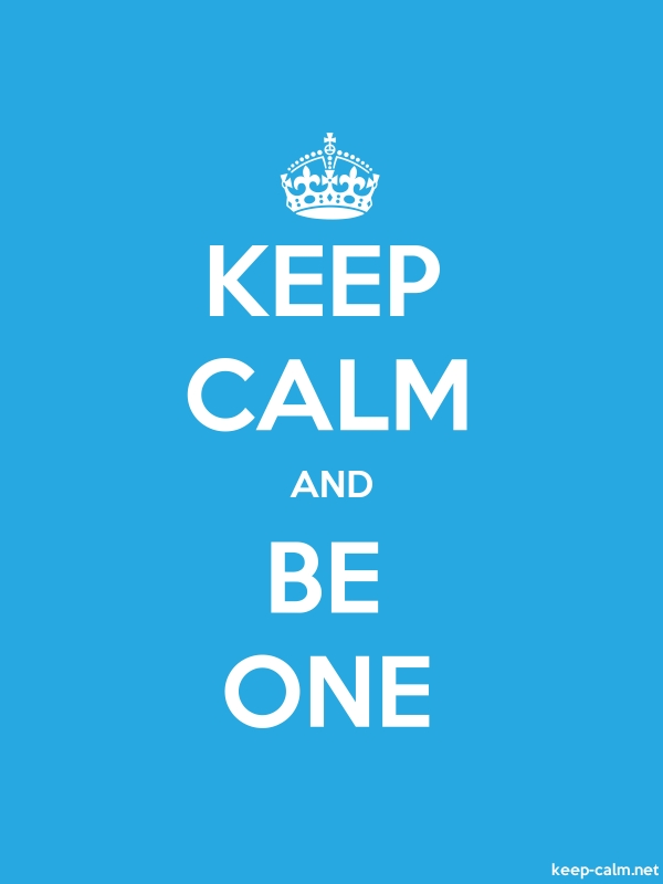 KEEP CALM AND BE ONE - white/blue - Default (600x800)