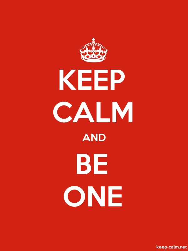 KEEP CALM AND BE ONE - white/red - Default (600x800)