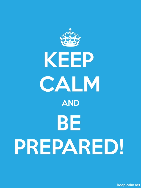 KEEP CALM AND BE PREPARED! - white/blue - Default (600x800)