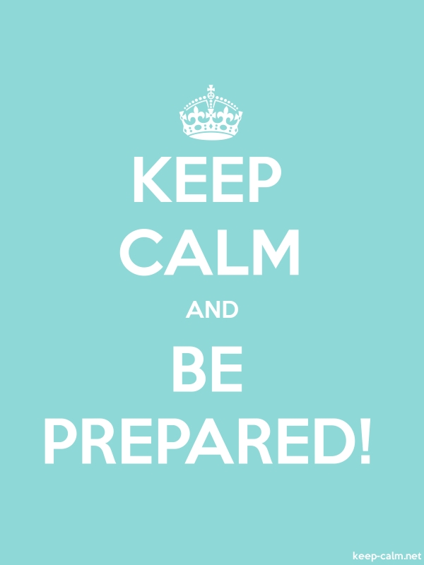 KEEP CALM AND BE PREPARED! - white/lightblue - Default (600x800)