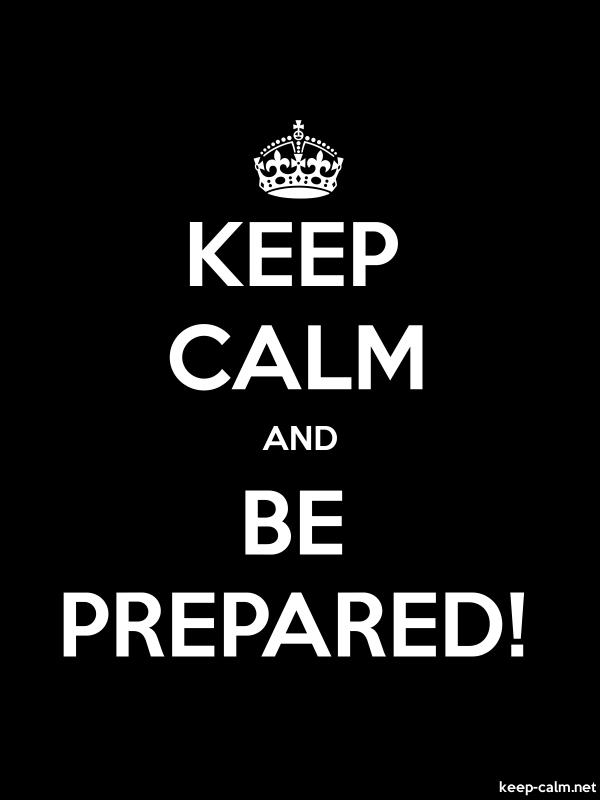 KEEP CALM AND BE PREPARED - white/black - Default (600x800)