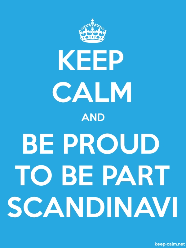 KEEP CALM AND BE PROUD TO BE PART SCANDINAVI - white/blue - Default (600x800)