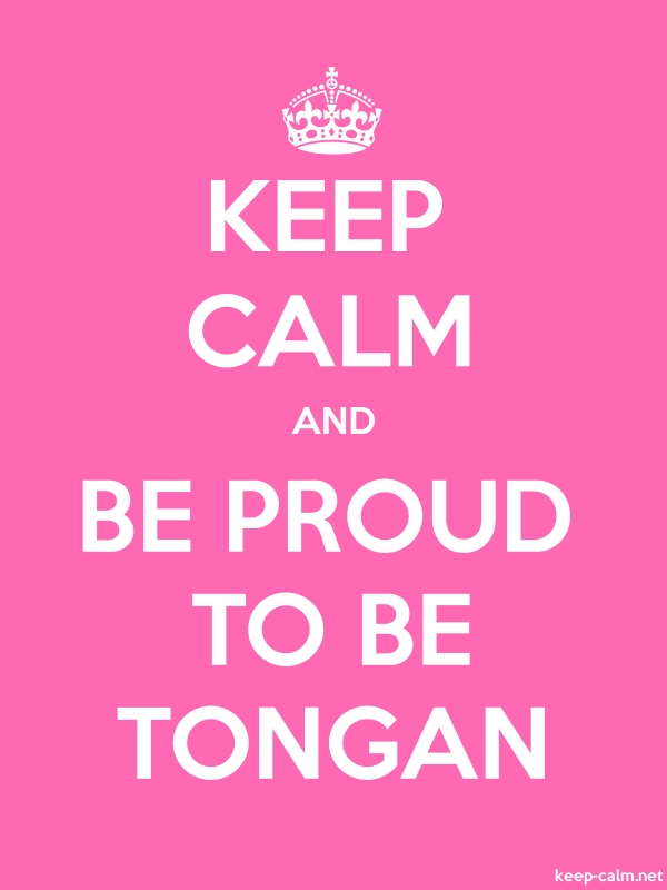 KEEP CALM AND BE PROUD TO BE TONGAN - white/pink - Default (600x800)